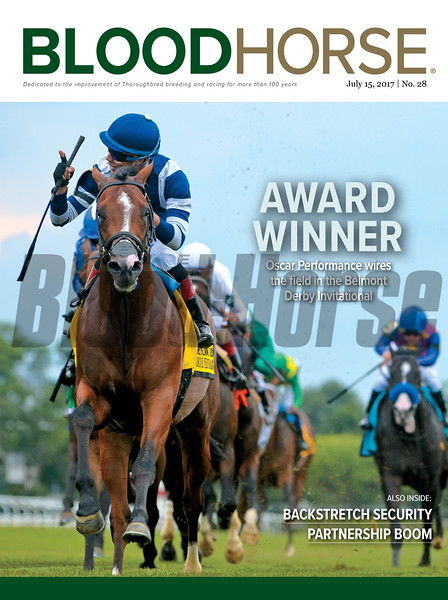 July 15, 2017 issue 28 cover of BloodHorse featuring Award Winner as Oscar Performance wires the field in the Belmont Derby Invitational, Backstretch Security, Partnership Boom.