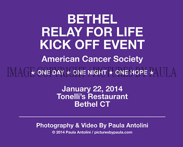 2014 BETHEL RELAY FOR LIFE KICKOFF EVENT ~ American Cancer Society ~ January 22, 2014
