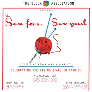 The First Annual Sew Far Sew Good Fashion Gala Awards  (12.11.16)