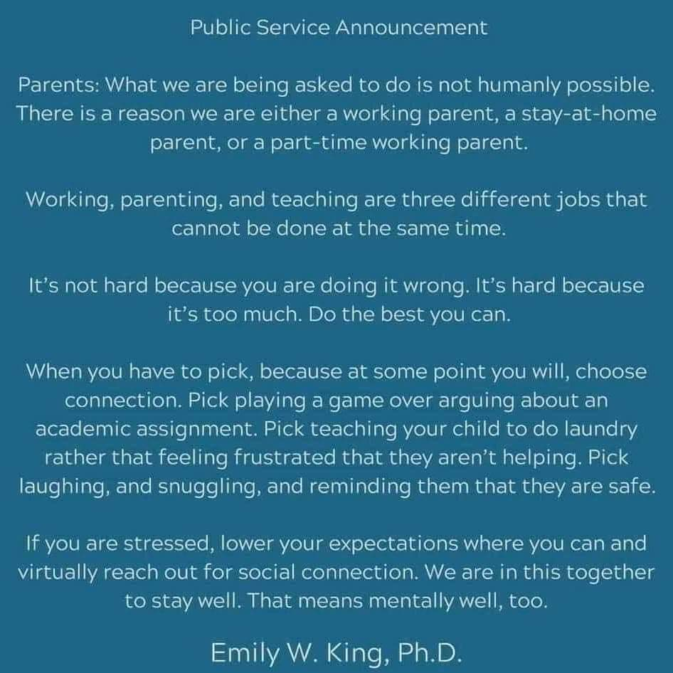 Public Service Announcement to Working Parents at this time, April 2020