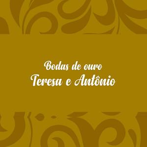 Bodas de Ouro | Teresa & Antônio Manso