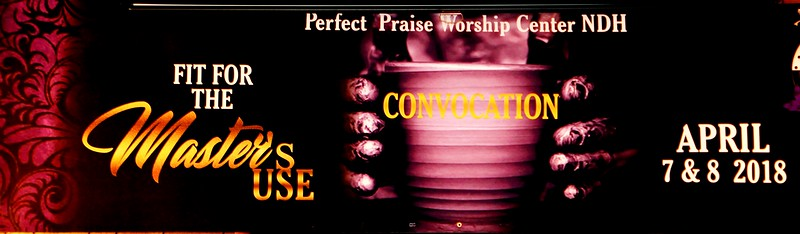 Perfect Praise Church Convocation 2018