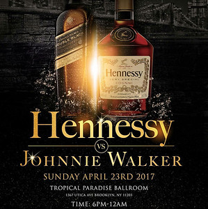 04/23/17 Hennessy vs Johnnie Walker