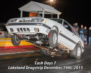 Cash Days 7 Lakeland Dragstrip 12-19-2015