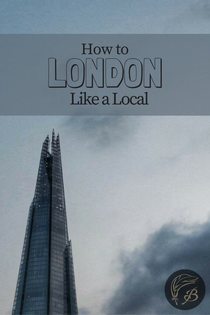 After over two years of living in London, I think I've worked out how things are meant to be in the UK's capital. Here's my somewhat alternative (and very tongue in cheek) guide to Londoning like a local.