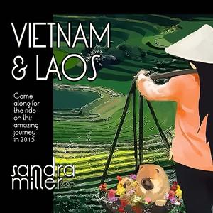 2015 LAOS AND VIETNAM