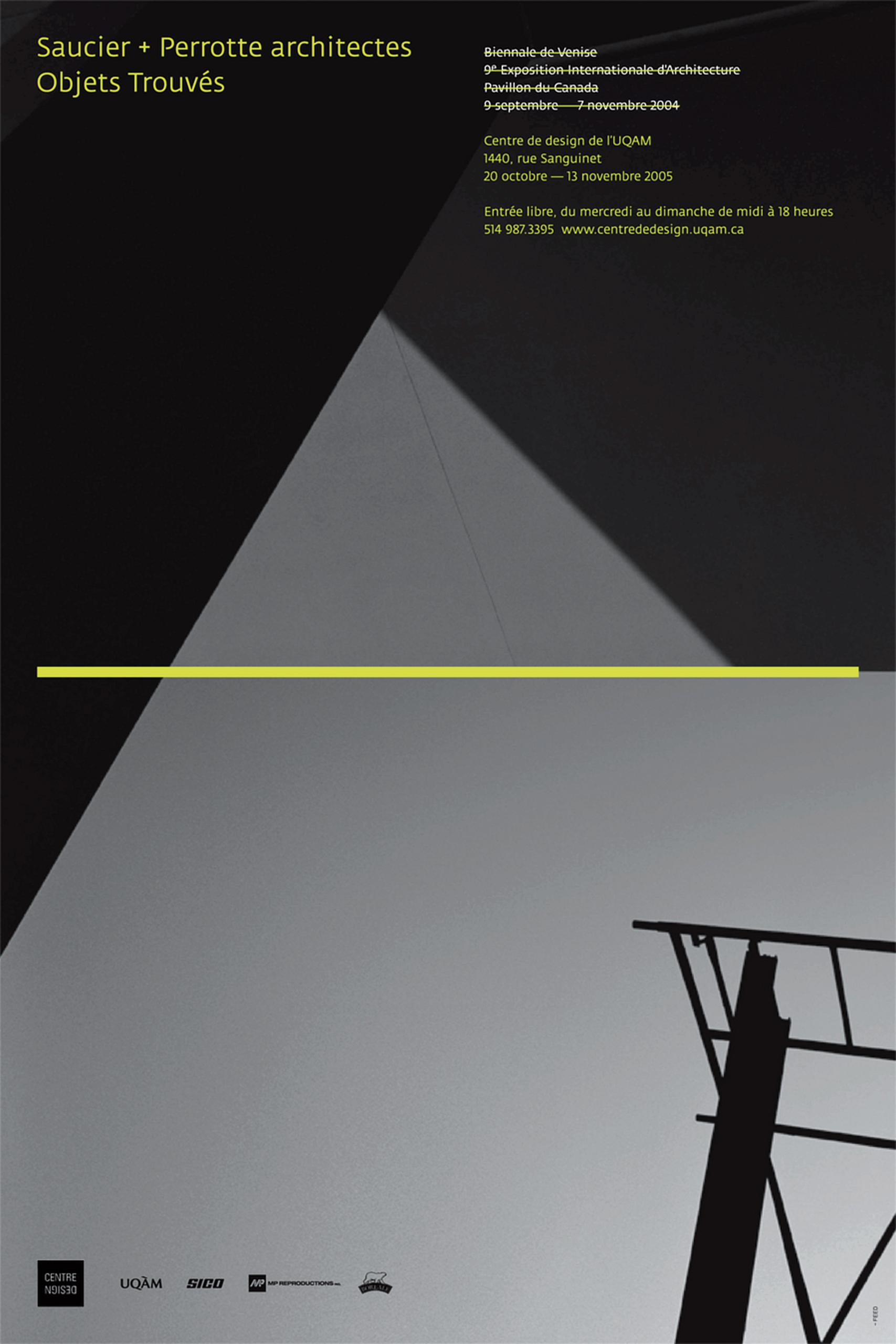 2005 - Exposition - Saucier + Perrotte architectes Objets trouvés Oggetti Trovati