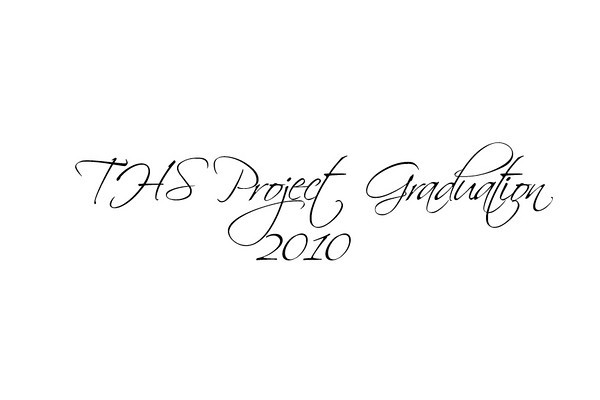 THS Project Graduation 2010