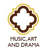 Music, Art and Drama