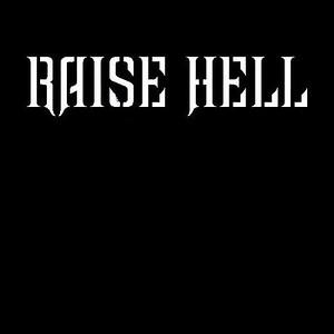RAISE HELL (SWE)