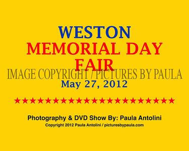 WESTON MEMORIAL DAY FAIR ~ Weston CT ~ May 27, 2012