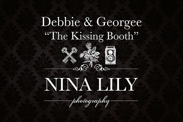 """Debbie & Georgee's """"Kissing Booth"""""""