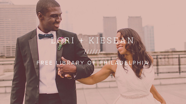 LORI + KIESEAN ////// FREE LIBRARY OF PHILADELPHIA