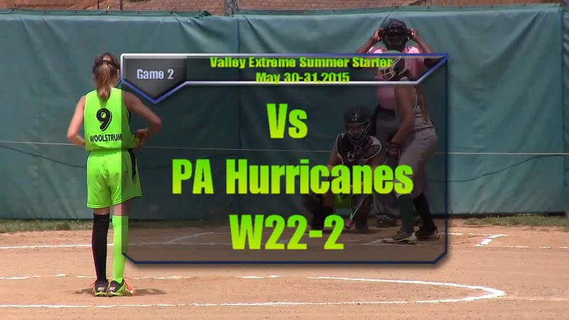 Valley Extreme Summer Starter, Cortland May30-31, 2015 Game 2 vs PA Hurricanes W22-2.wmv