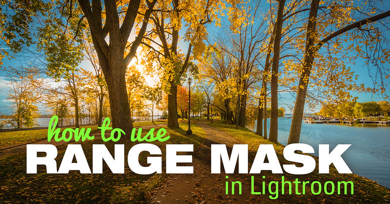 How to Use Range Mask in Lightroom