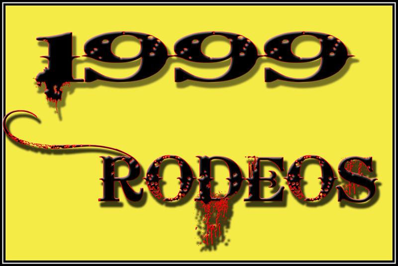 1999 RODEOS