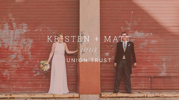 KRISTEN + MATT ////// UNION TRUST