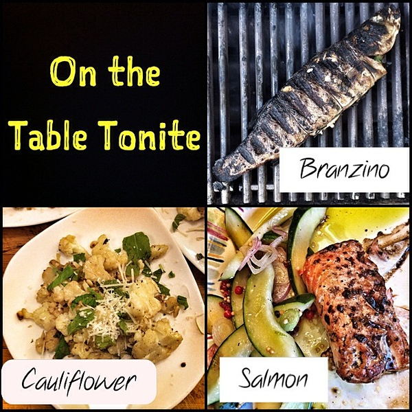 On the table tonite: grilled Branzino, pan-roasted cauliflower with mint and hot peppers; cedar-planked Alaskan King salmon and cucumber salad #food #foodie #jux