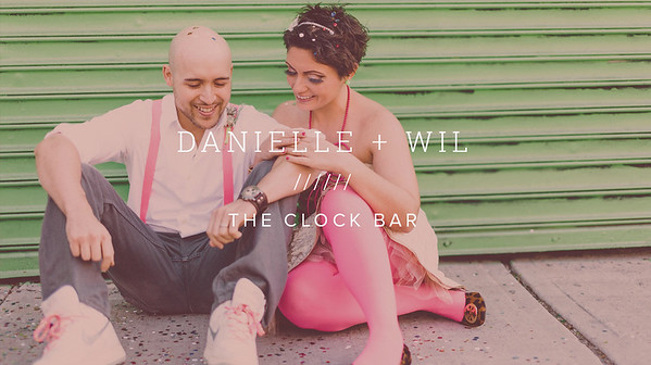 DANIELLE + WIL ////// THE CLOCK BAR