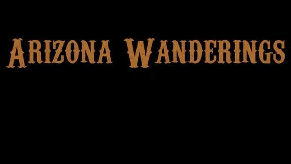 Arizona Wanderings II Movie