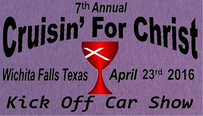 7th Annual Cruisin' for Christ Kick-Off Car Show