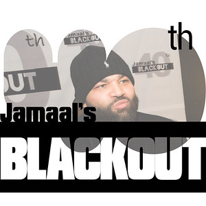Jamaal's 40th Blackout