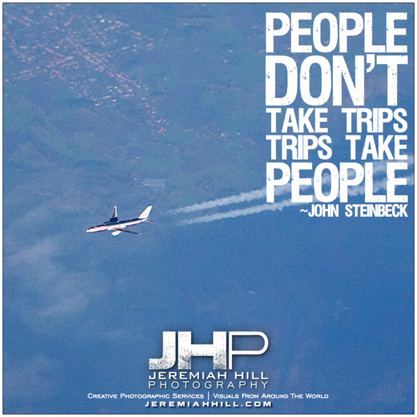 27-Trips dont take people - photoquote.png
