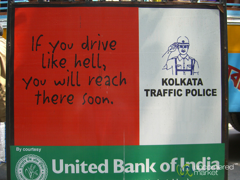 Humorous Road Safety Sign in Kolkata - India