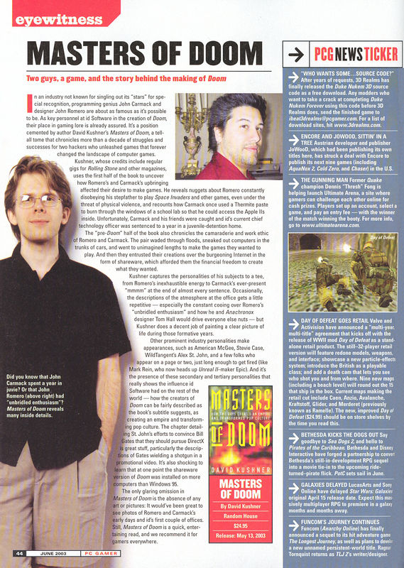 Here's a PC Gamer article about the Masters of DOOM book, February 2003.  John Carmack and I had to sign off on the accuracy of the book before Random House would publish it.