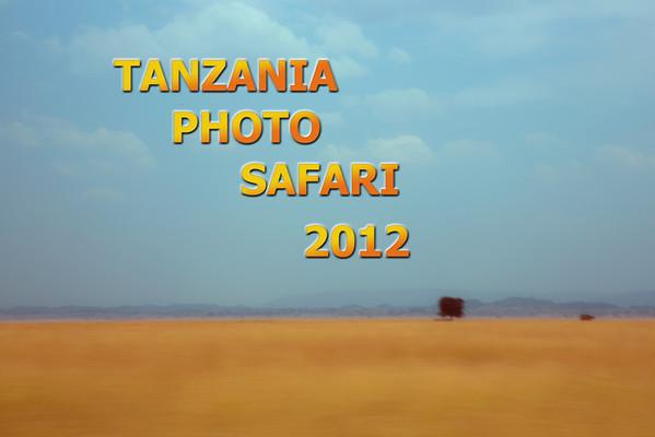 Tanzania Photo Safari 2012