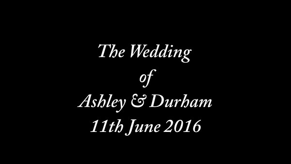 Ashley & Durham wedding video