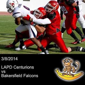 2014-03-08 LAPD Centurions VS Bakersfield Falcons