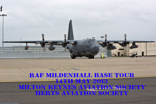 RAF Mildenhall Base Tour : 14th May 2013