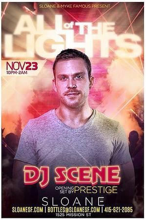 All of the Lights feat. DJ Scene @ Sloane 11.23.13