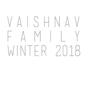 Vaishnav Family Winter 2018