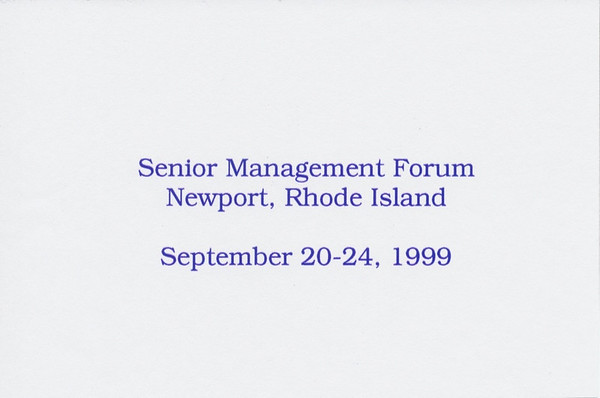 Gillette's 1999 Sr Management Forum at Newport RI