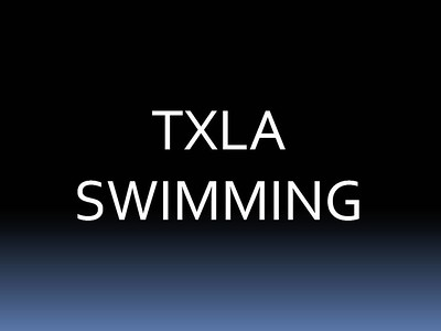 TXLA Swimmers Only