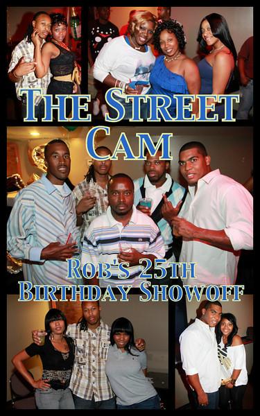 The Street Cam: Rob's 25th Birthday Showoff