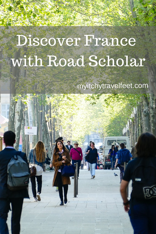 Discover France with Road Scholar