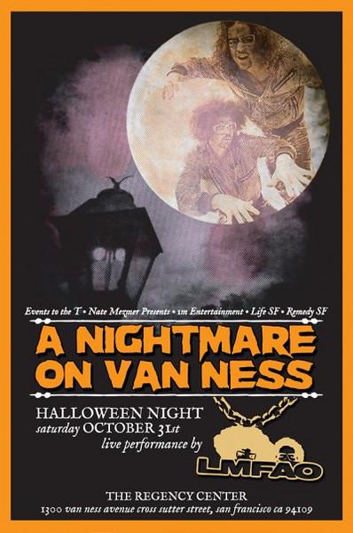 LifeSF, Nate Mezmer, Mike Fitzgerald & CrawlSF Presents A Nightmare on Van Ness @ Regency Center-SF 10.31.09