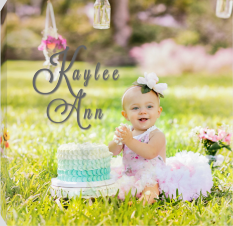 KAYLEE'S FIRST YEAR
