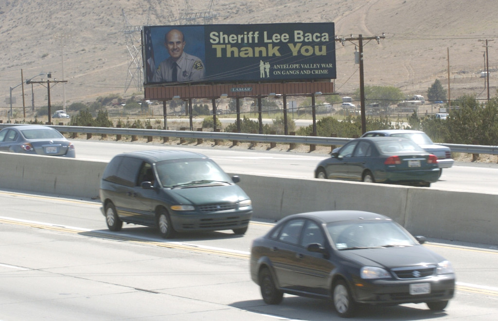 . A billboard thanking  Sheriff Lee Baca in on the north bound Antelope Valley Freeway before the Pearblossom  off ramp.  6/15/2007. (Los Angeles Daily News file photo)