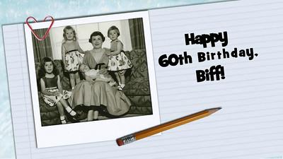 Biff's 60th Birthday
