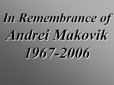 In Remembrance of Andrei Makovik