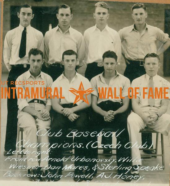 BASEBALL Club Champions  Czech Club  FRONT: Arnold Urbanovsky, Willie Wiesner, Dan Mares, Sterling Speake BACK: John Powell, A. J. Haney, A. J. ------, Frank ----