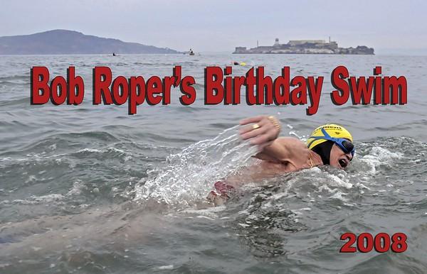 Bob Ropers Birthday Swim 2008