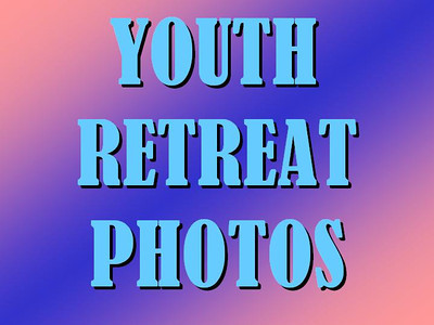 Youth Retreat - Goshen, IN