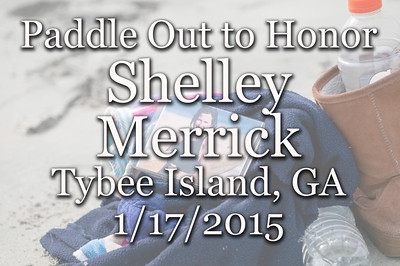 PaddleOut for Shelley Merrick 1/17/2014 - Tybee Island, GA