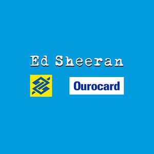 Banco do Brasil | Ed Sheeran