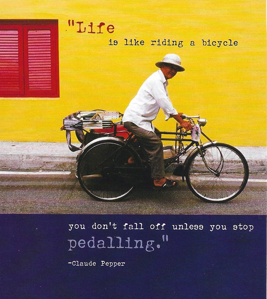Life is like riding a bicycle.jpg